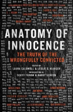 Anatomy of Innocence: Testimonies of the Wrongfully Convicted (Hardcover)