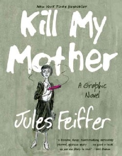 Kill My Mother (Paperback)