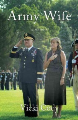 Army Wife: A Story of Love and Family in the Heart of the Army (Paperback)