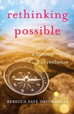 Rethinking Possible: A Memoir of Resilience (Paperback)