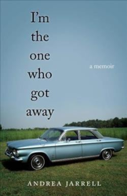 I'm the One Who Got Away: A Memoir (Paperback)