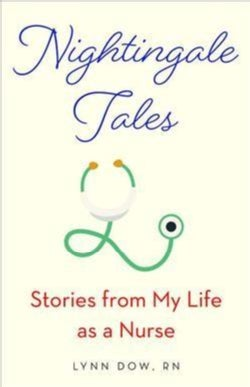 Nightingale Tales: Stories from My Life As a Nurse (Paperback)