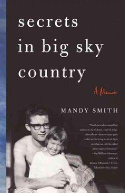 Secrets in Big Sky Country: A Memoir (Paperback)