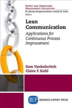 Lean Communication: Applications for Continuous Process Improvement (Paperback)