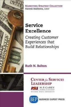 Service Excellence: Creating Customer Experiences That Build Relationships (Paperback)