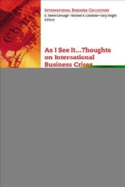 As I See It…: Views on International Business Crises, Innovations, and Freedom (Paperback)