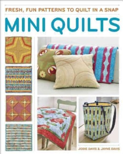 Fabulous Mini Quilts: 5 Stylish Quilts to Stitch (Paperback)