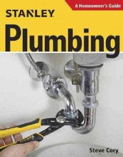 Plumbing: A Homeowner's Guide (Paperback)