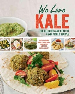 We Love Kale: Fresh and Healthy Inspiring Recipes (Paperback)