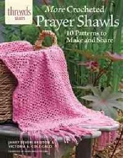 More Crocheted Prayer Shawls: 10 Patterns to Make and Share (Paperback)