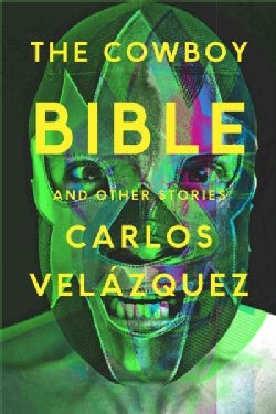 The Cowboy Bible and Other Stories (Paperback)