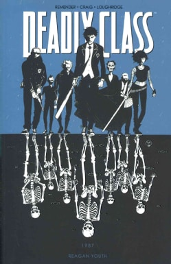 Deadly Class 1: Reagan Youth (Paperback)