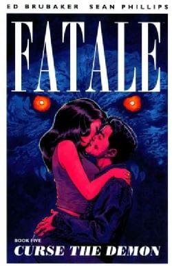 Fatale 5: Curse the Demon (Paperback)