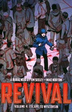 Revival 4: Escape to Wisconsin (Paperback)
