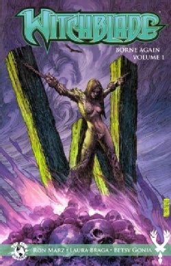 Witchblade 1: Born Again (Paperback)