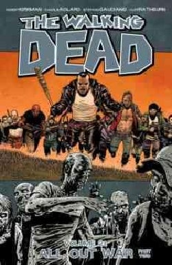 The Walking Dead 21: All Out War (Paperback)