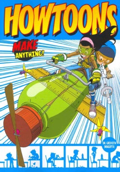 Howtoons: Tools of Mass Construction (Paperback)