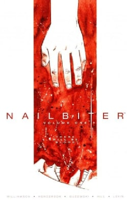 Nailbiter 1: There Will Be Blood (Paperback)