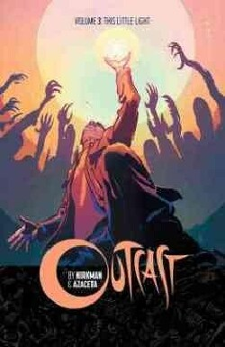 Outcast 3: This Little Light (Paperback)