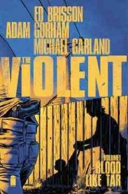 Violent 1: Blood Like Tar (Paperback)