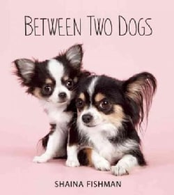 Between Two Dogs (Hardcover)