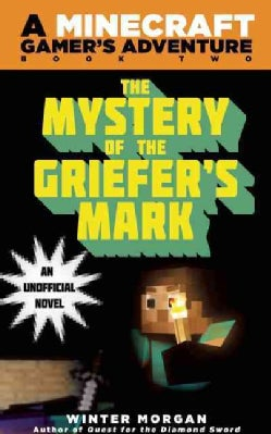 The Mystery of the Griefer's Mark (Paperback)