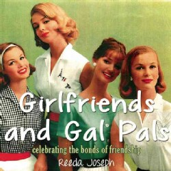 Girlfriends and Gal Pals: Celebrating the Bonds of Friendship (Paperback)