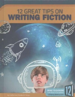12 Great Tips on Writing Fiction (Hardcover)