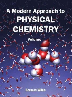 Modern Approach to Physical Chemistry (Hardcover)
