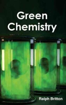 Green Chemistry (Hardcover)