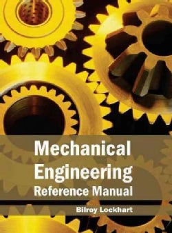 Mechanical Engineering Reference Manual (Hardcover)