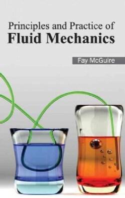 Principles and Practice of Fluid Mechanics (Hardcover)
