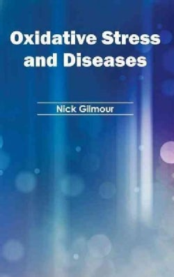 Oxidative Stress and Diseases (Hardcover)