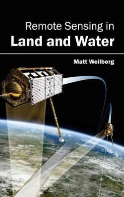 Remote Sensing in Land and Water (Hardcover)