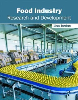 Food Industry: Research and Development (Hardcover)
