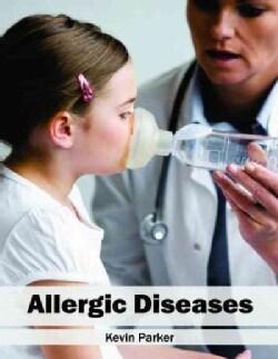 Allergic Diseases (Hardcover)
