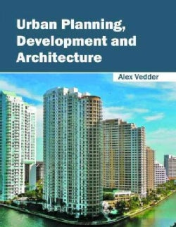 Urban Planning, Development and Architecture (Hardcover)