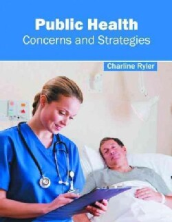 Public Health: Concerns and Strategies (Hardcover)