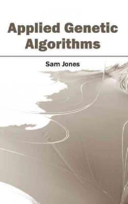 Applied Genetic Algorithms (Hardcover)