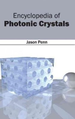 Encyclopedia of Photonic Crystals (Hardcover)