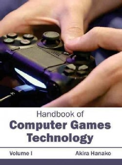 Handbook of Computer Games Technology (Hardcover)