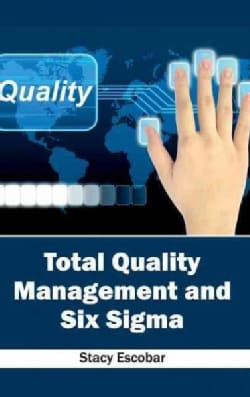 Total Quality Management and Six Sigma (Hardcover)