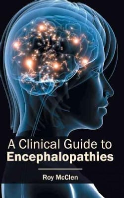 Clinical Guide to Encephalopathies (Hardcover)