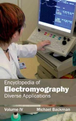 Encyclopedia of Electromyography: Diverse Applications (Hardcover)