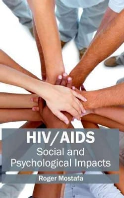 HIV/AIDS: Social and Psychological Impacts (Hardcover)