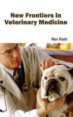 New Frontiers in Veterinary Medicine (Hardcover)