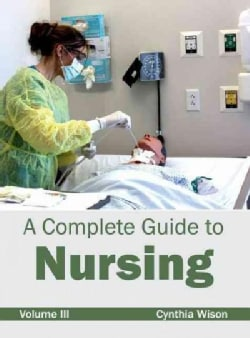 Complete Guide to Nursing (Hardcover)