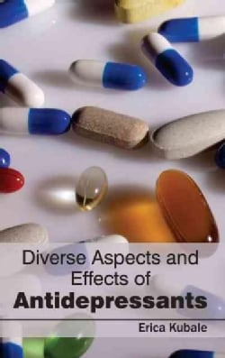 Diverse Aspects and Effects of Antidepressants (Hardcover)