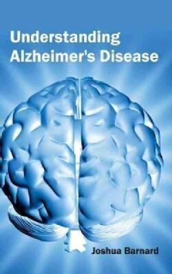 Understanding Alzheimer's Disease (Hardcover)