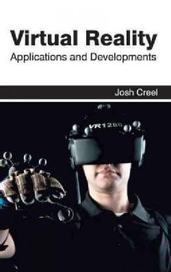 Virtual Reality: Applications and Developments (Hardcover)
